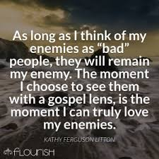 Love your enemies2